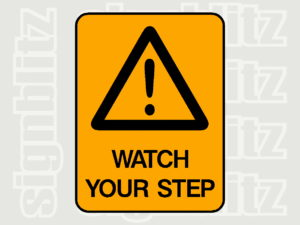 1614-12 Warning Safety Sign Watch Your Step