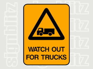 1614-14 Warning Sign Watch Out For Trucks