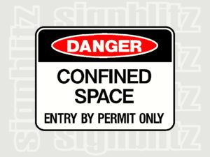 1614-5 Danger Sign Confined Space Entry By Permit Only