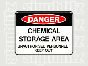 1614-7 Danger Sign Chemical Storage Area Unauthorised Personnel Keep Out