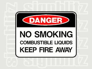 1614-9 Danger Sign No Smoking Combustible Liquids Keep Fire Away
