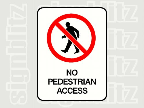 1615-3 Prohibition No Pedestrian Access Sign