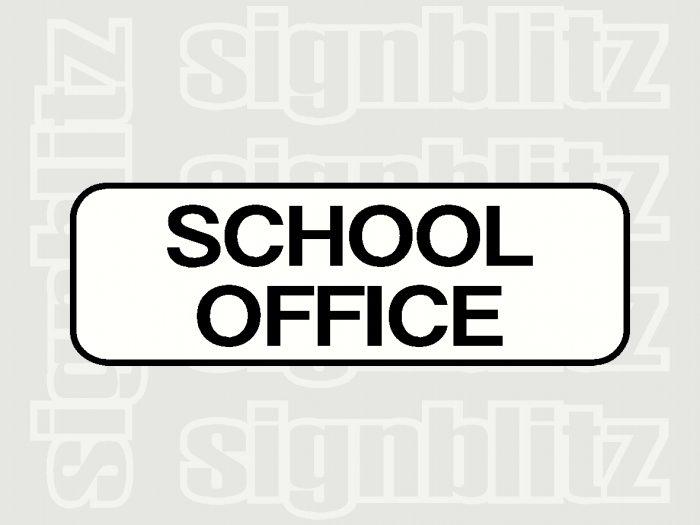 School Office Block Signs