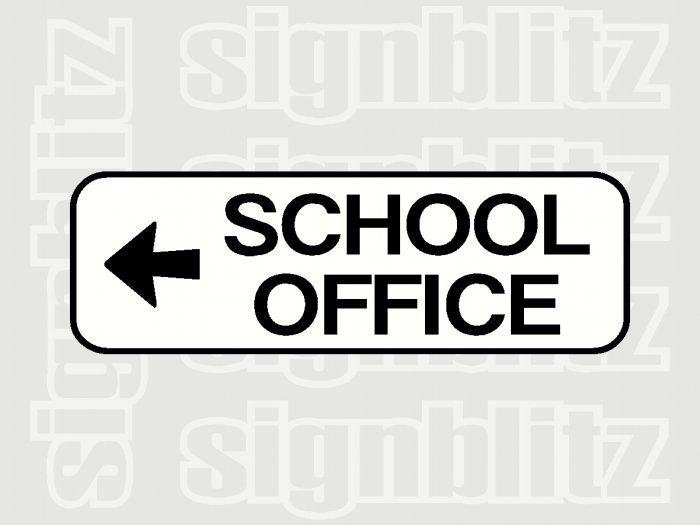 17ED-16 School Office Left Block Sign