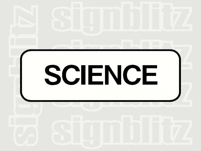 17ED-25 School Science Block Sign