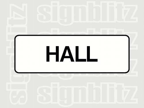 school hall sign