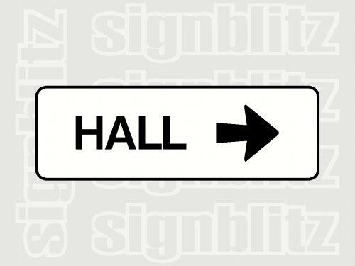 school hall sign right arrow