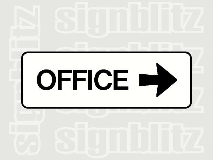 school office sign right arrow