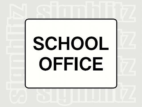 School Office Signs