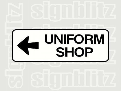 school uniform shop sign left arrow