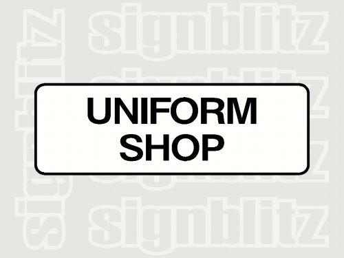 school uniform shop sign