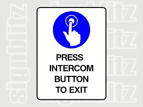 Press Intercom Button To Exit Sign